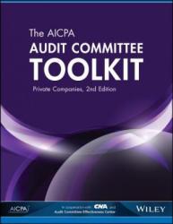 AICPA Audit Committee Toolkit (ISBN: 9781940235462)
