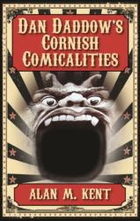 Dan Daddow's Cornish Comicalities (ISBN: 9781906551438)
