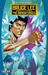 Bruce Lee: The Dragon Rises (ISBN: 9781942367345)