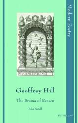 Geoffrey Hill - The Drama of Reason (ISBN: 9783034318617)