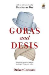 Goras and Desis - Managing Agencies and the Making of Corporate India (ISBN: 9780143425359)