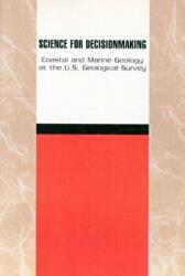 Science for Decisionmaking - Coastal and Marine Geology at the US Geological Survey (ISBN: 9780309065849)