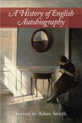 History of English Autobiography - Adam Smyth (ISBN: 9781107078413)