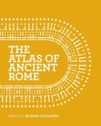Atlas of Ancient Rome - Andrea Carandini (ISBN: 9780691163475)