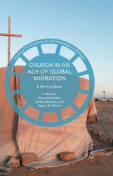 Church in an Age of Global Migration - Susanna Snyder, Agnes M. Brazal, Joshua Ralston (ISBN: 9781349556168)