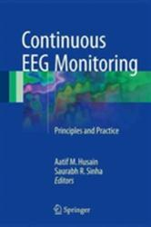 Continuous EEG Monitoring - Principles and Practice (ISBN: 9783319312286)