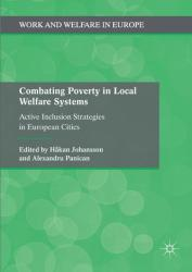Combating Poverty in Local Welfare Systems (ISBN: 9781137531896)