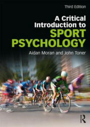 Critical Introduction to Sport Psychology - Aidan Moran (ISBN: 9781138999978)