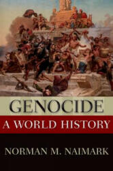Genocide - Norman M. Naimark (ISBN: 9780199765263)
