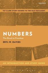 Numbers: An Introduction and Study Guide - The Road to Freedom (ISBN: 9780567671011)