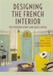 Designing the French Interior (ISBN: 9781350013896)