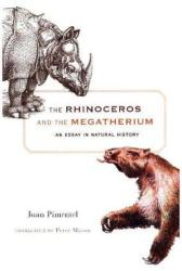 Rhinoceros and the Megatherium - An Essay in Natural History (ISBN: 9780674737129)