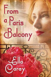 From a Paris Balcony (ISBN: 9781503940505)