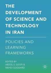 Development of Science and Technology in Iran - Abdol S. Soofi, Mehdi Goodarzi (ISBN: 9781137578648)