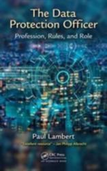 Data Protection Officer - Profession Rules and Role (ISBN: 9781138031937)