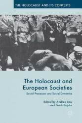 Holocaust and European Societies (ISBN: 9781137569837)