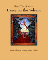 Dance on the Volcano (ISBN: 9780914671572)