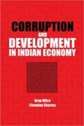 Corruption and Development in Indian Economy (ISBN: 9781107152670)