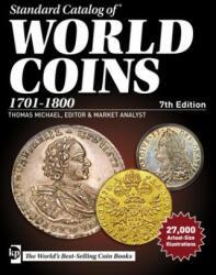 Standard Catalog of World Coins, 1701-1800 - Thomas Michael, Maggie Judkins (ISBN: 9781440247064)