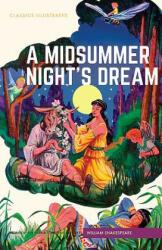 Midsummer Nights Dream - William Shakespeare, Alex A. Blum, Alex A. Blum (ISBN: 9781911238133)