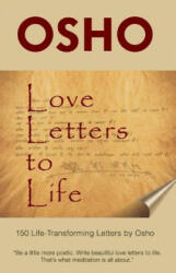 Love Letters to Life - Osho, Osho International Foundation (ISBN: 9781938755866)