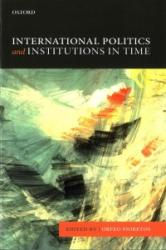 International Politics and Institutions in Time (ISBN: 9780198744092)