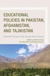 Educational Policies in Pakistan, Afghanistan, and Tajikistan (ISBN: 9781498505338)