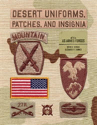 Desert Uniforms, Patches, and Insignia of the US Armed Forces (ISBN: 9780764352065)