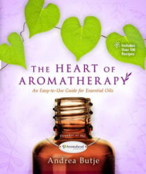 Heart of Aromatherapy (ISBN: 9781401951610)
