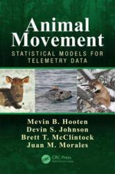 Animal Movement - Statistical Models for Telemetry Data (ISBN: 9781466582149)