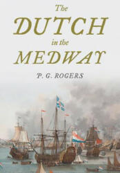 Dutch in the Medway (ISBN: 9781473895683)