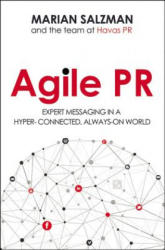 Agile PR: Expert Messaging in a Hyper-Connected, Always-on World (ISBN: 9780814437872)