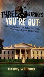Three Strikes You're Out (ISBN: 9781785542459)