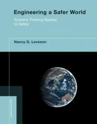 Engineering a Safer World - Systems Thinking Applied to Safety (ISBN: 9780262533690)