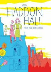 Haddon Hall - When David Invented Bowie (ISBN: 9781910593264)