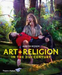 Art & Religion in the 21st Century (ISBN: 9780500293034)