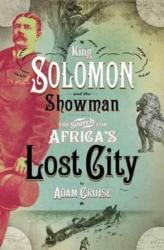 King Solomon & the showman - Adam Cruise (ISBN: 9780624079606)