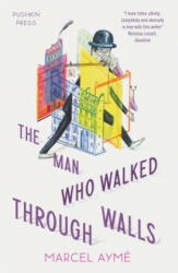 Man Who Walked Through Walls (ISBN: 9781782273271)