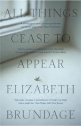 All Things Cease to Appear (ISBN: 9781784296896)