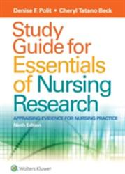 Study Guide for Essentials of Nursing Research (ISBN: 9781496354693)