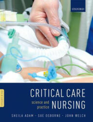 Critical Care Nursing - Science and Practice (ISBN: 9780199696260)