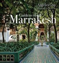 Gardens of Marrakesh (ISBN: 9780711238909)