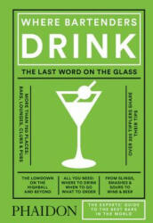Where Bartenders Drink (ISBN: 9780714873152)