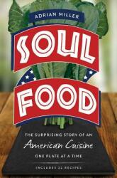 Soul Food - The Surprising Story of an American Cuisine, One Plate at a Time (ISBN: 9781469632421)