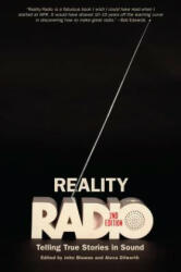 Reality Radio - Telling True Stories in Sound (ISBN: 9781469633138)