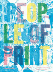 People of Print - Innovative, Independent Design & Illustration (ISBN: 9780500293140)