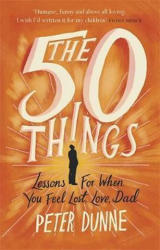 50 Things - Peter Dunne (ISBN: 9781409167907)