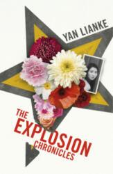 The Explosion Chronicles - Yan Lianke (ISBN: 9781784740481)