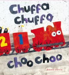Chuffa Chuffa Choo Choo (ISBN: 9781910716243)