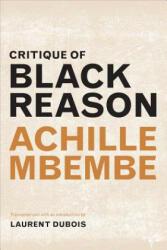 Critique of Black Reason (ISBN: 9780822363439)